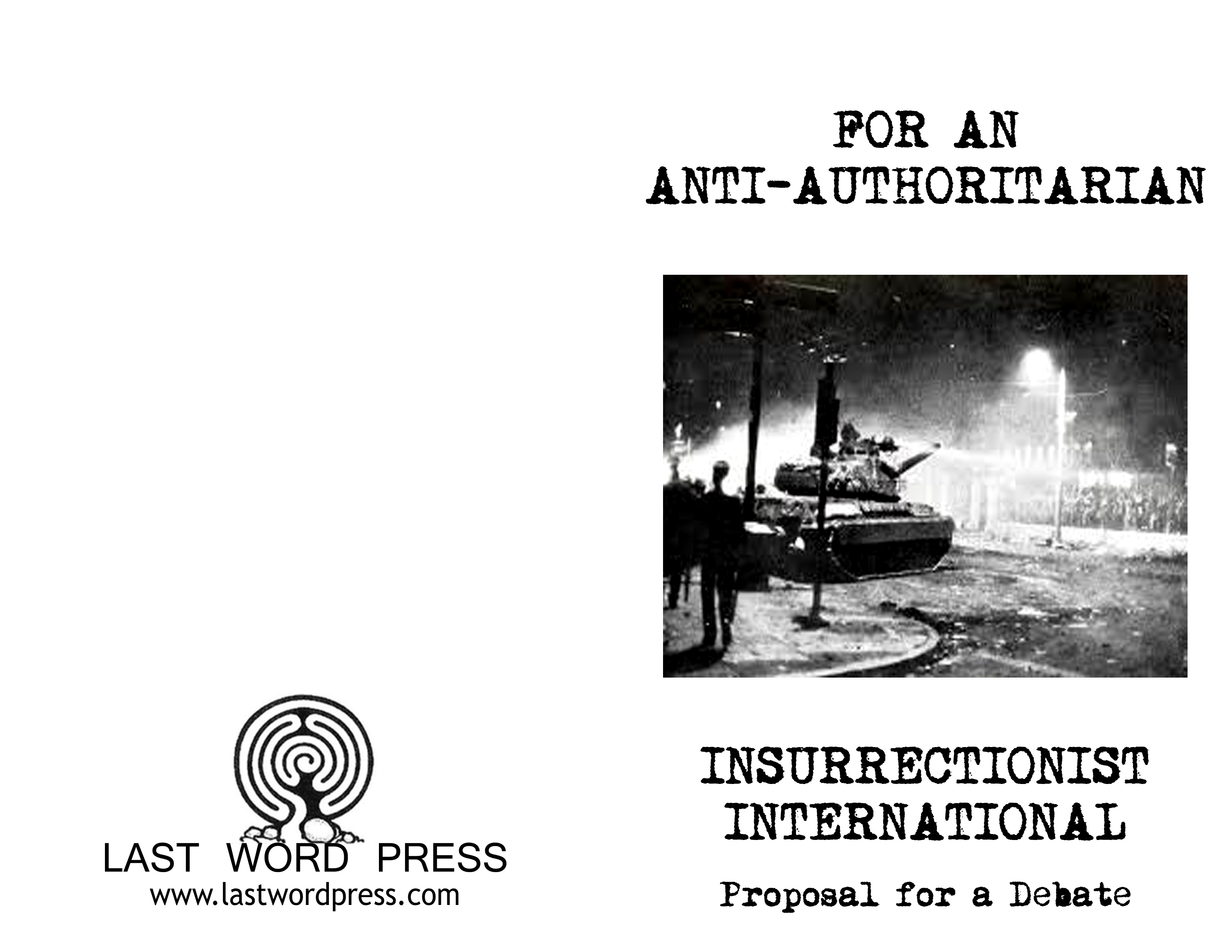 Image for For An Anti-Authoritarian Insurrectionist International: Proposal for a Debate