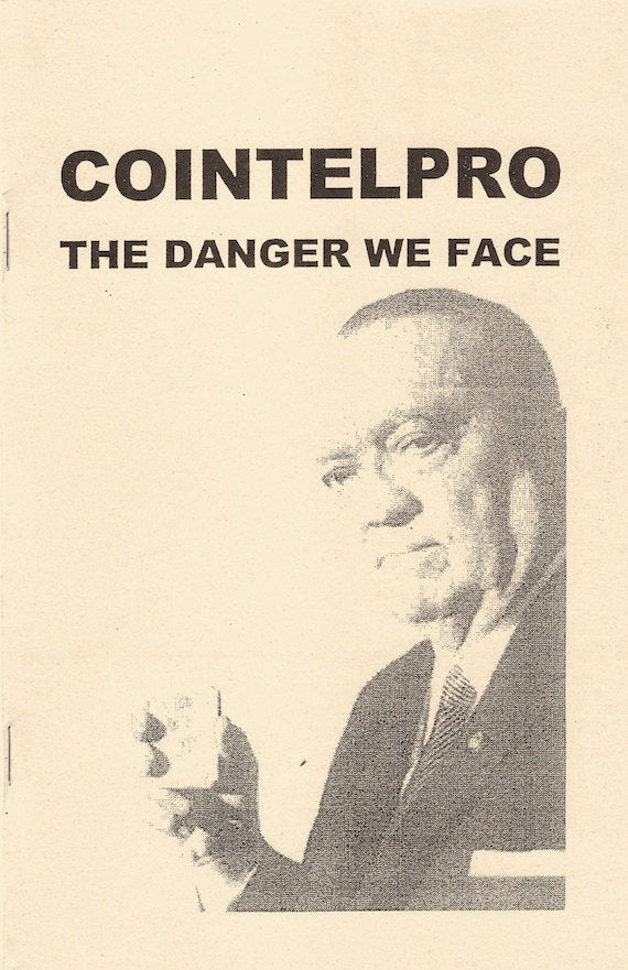 Image for COINTELPRO: Danger We Face